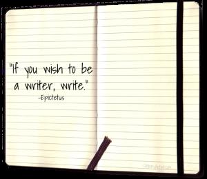 """""""Se vuoi essere uno scrittore, scrivi"""" Epitteto"""
